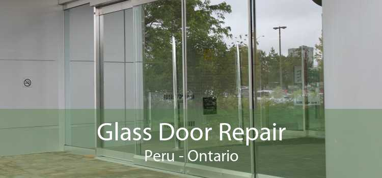Glass Door Repair Peru - Ontario