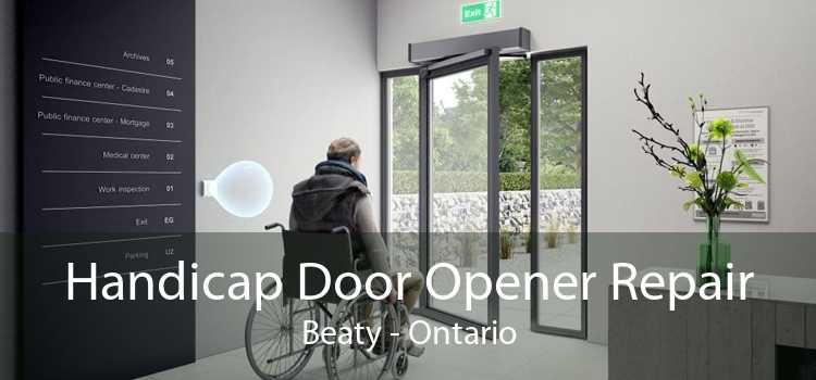 Handicap Door Opener Repair Beaty - Ontario