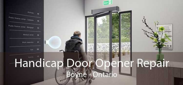 Handicap Door Opener Repair Boyne - Ontario