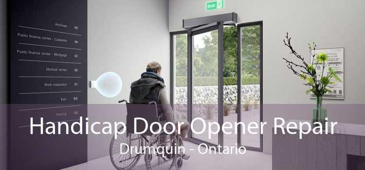 Handicap Door Opener Repair Drumquin - Ontario