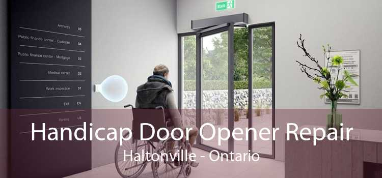 Handicap Door Opener Repair Haltonville - Ontario