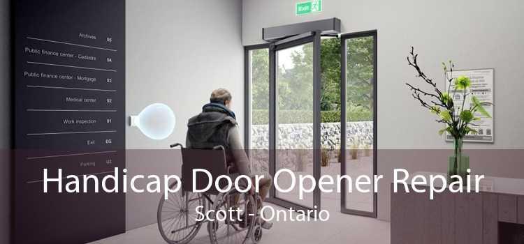 Handicap Door Opener Repair Scott - Ontario