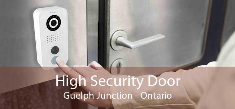 High Security Door Guelph Junction - Ontario