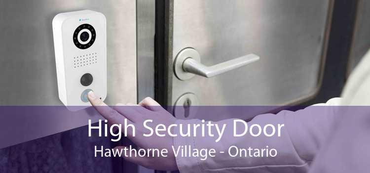 High Security Door Hawthorne Village - Ontario