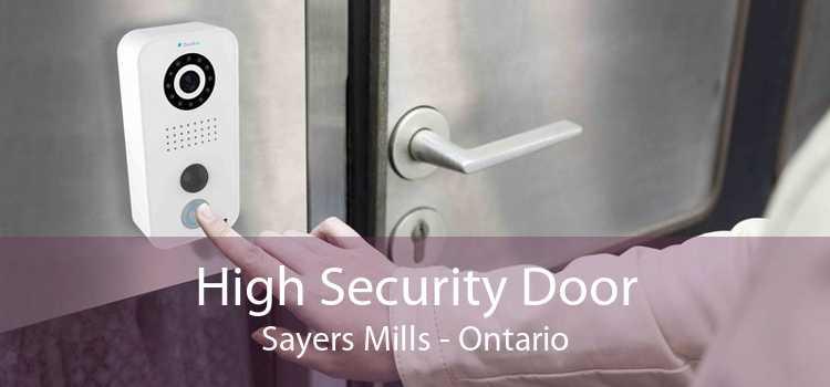 High Security Door Sayers Mills - Ontario