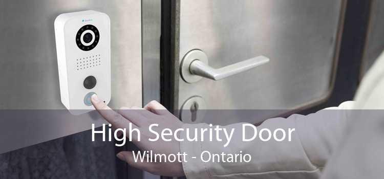 High Security Door Wilmott - Ontario