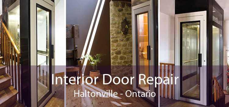 Interior Door Repair Haltonville - Ontario