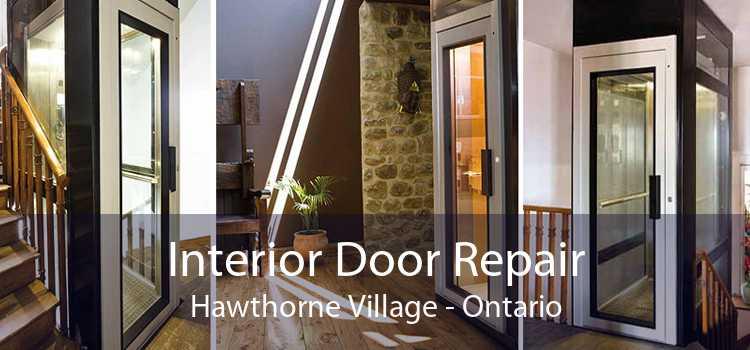 Interior Door Repair Hawthorne Village - Ontario