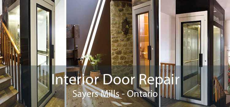Interior Door Repair Sayers Mills - Ontario