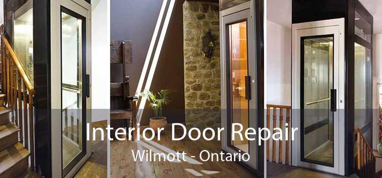 Interior Door Repair Wilmott - Ontario