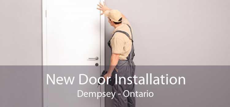 New Door Installation Dempsey - Ontario
