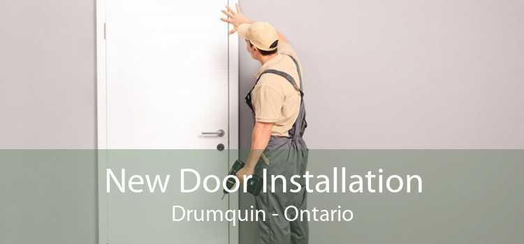 New Door Installation Drumquin - Ontario