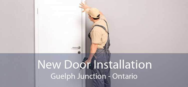 New Door Installation Guelph Junction - Ontario