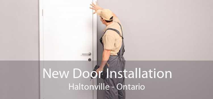 New Door Installation Haltonville - Ontario