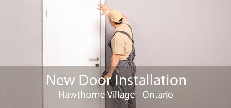 New Door Installation Hawthorne Village - Ontario