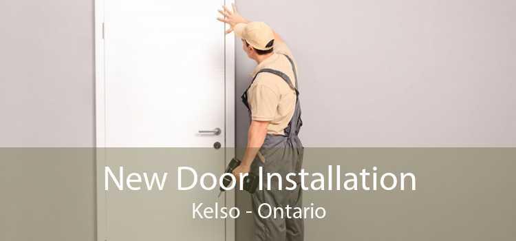 New Door Installation Kelso - Ontario