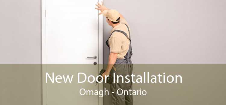 New Door Installation Omagh - Ontario