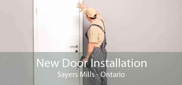 New Door Installation Sayers Mills - Ontario