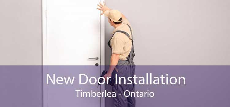New Door Installation Timberlea - Ontario