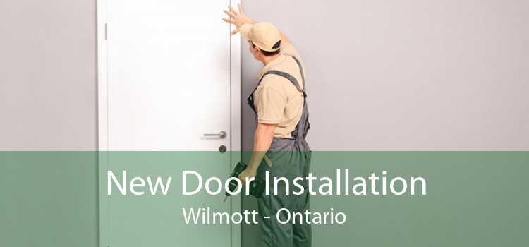 New Door Installation Wilmott - Ontario