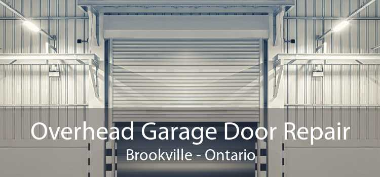 Overhead Garage Door Repair Brookville - Ontario
