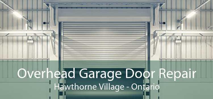 Overhead Garage Door Repair Hawthorne Village - Ontario