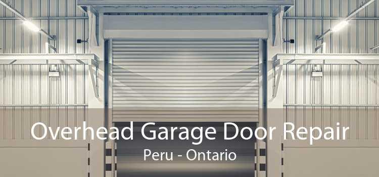 Overhead Garage Door Repair Peru - Ontario