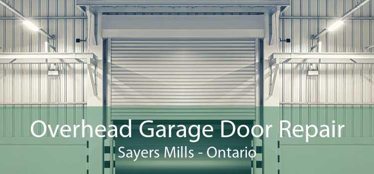 Overhead Garage Door Repair Sayers Mills - Ontario