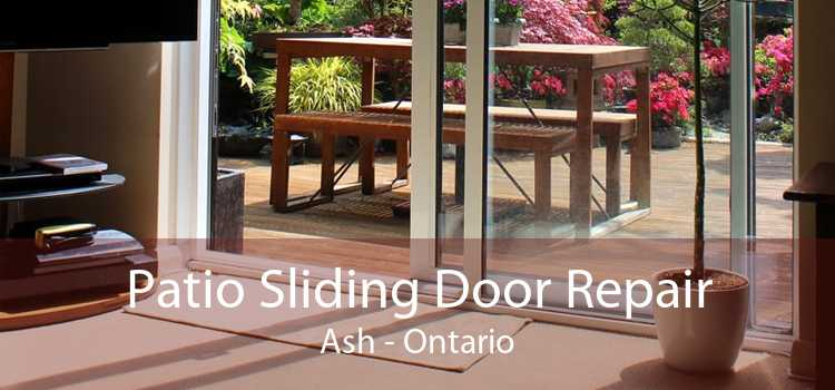 Patio Sliding Door Repair Ash - Ontario