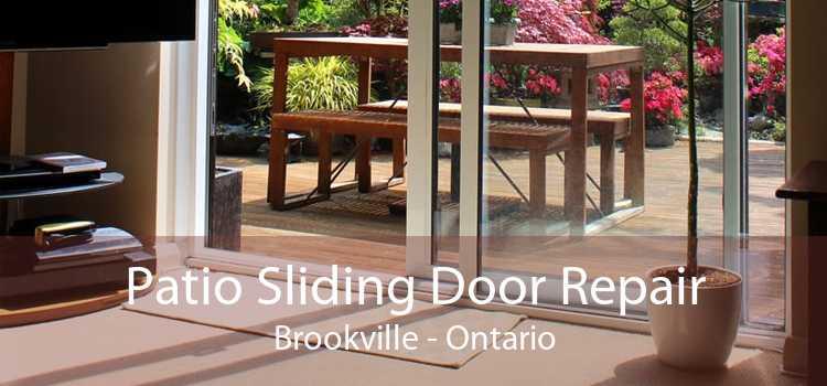 Patio Sliding Door Repair Brookville - Ontario