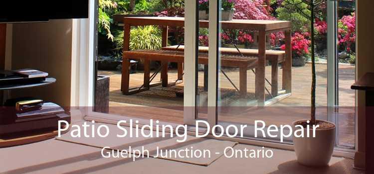 Patio Sliding Door Repair Guelph Junction - Ontario