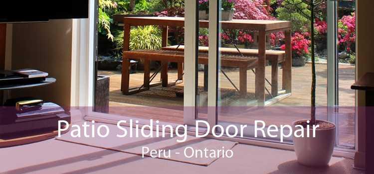 Patio Sliding Door Repair Peru - Ontario