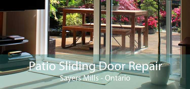 Patio Sliding Door Repair Sayers Mills - Ontario