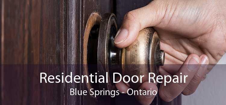 Residential Door Repair Blue Springs - Ontario