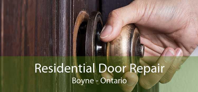 Residential Door Repair Boyne - Ontario