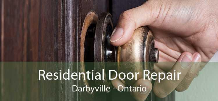 Residential Door Repair Darbyville - Ontario
