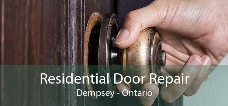 Residential Door Repair Dempsey - Ontario