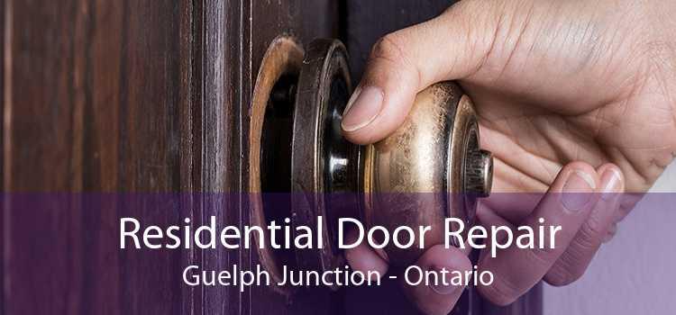 Residential Door Repair Guelph Junction - Ontario