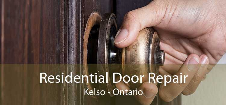 Residential Door Repair Kelso - Ontario