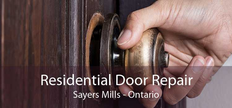 Residential Door Repair Sayers Mills - Ontario