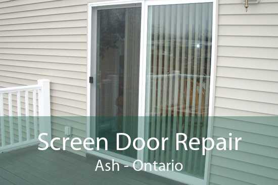 Screen Door Repair Ash - Ontario