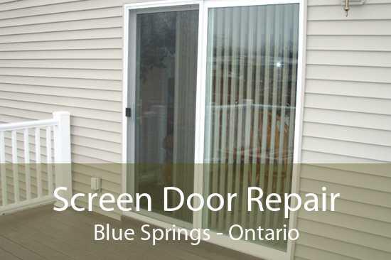 Screen Door Repair Blue Springs - Ontario