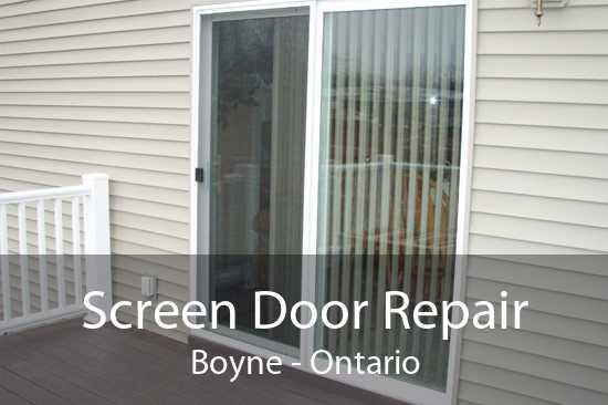 Screen Door Repair Boyne - Ontario