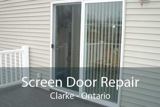 Screen Door Repair Clarke - Ontario