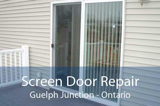 Screen Door Repair Guelph Junction - Ontario