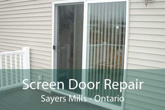 Screen Door Repair Sayers Mills - Ontario