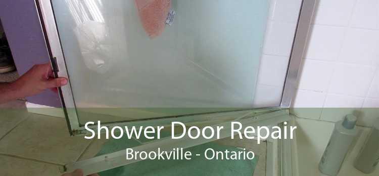 Shower Door Repair Brookville - Ontario