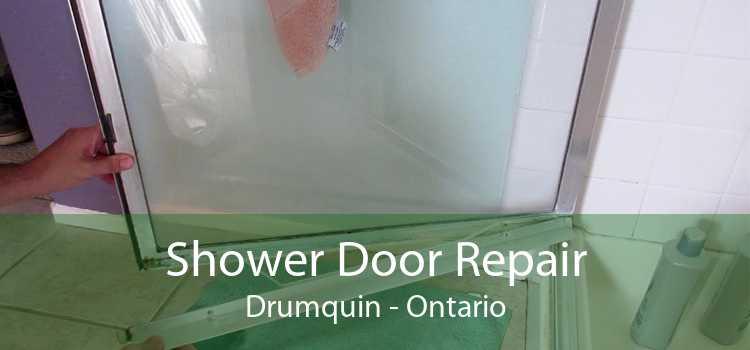Shower Door Repair Drumquin - Ontario