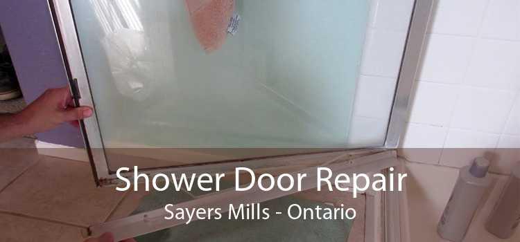Shower Door Repair Sayers Mills - Ontario