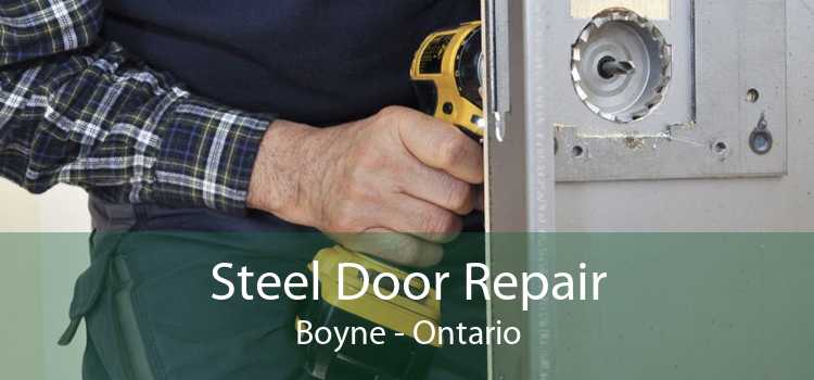 Steel Door Repair Boyne - Ontario